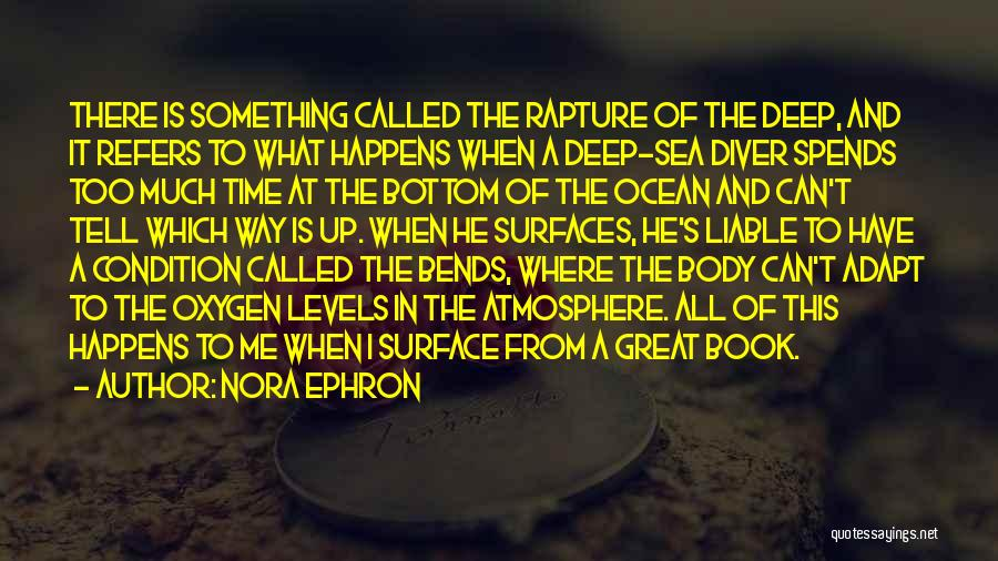 The Bottom Of The Sea Quotes By Nora Ephron