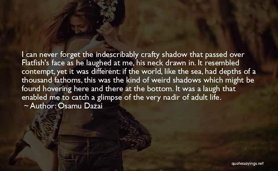 The Bottom Of The Sea Quotes By Osamu Dazai