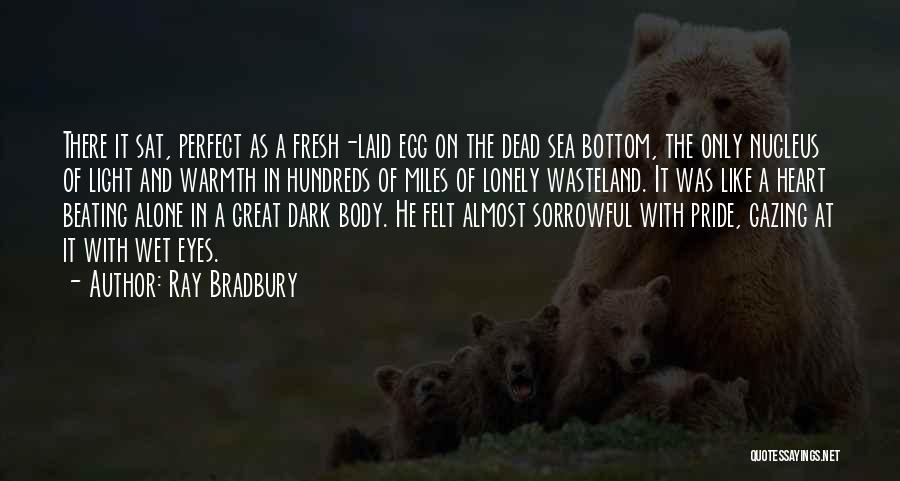 The Bottom Of The Sea Quotes By Ray Bradbury