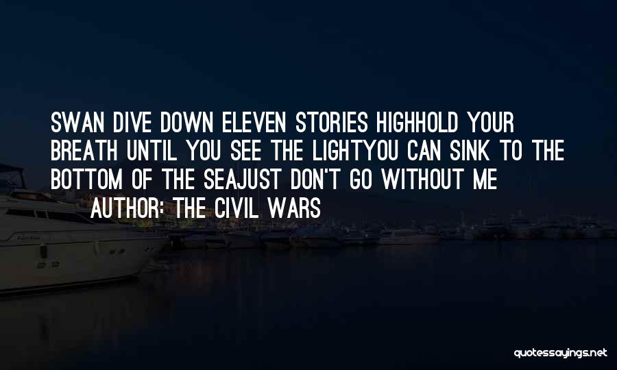 The Bottom Of The Sea Quotes By The Civil Wars