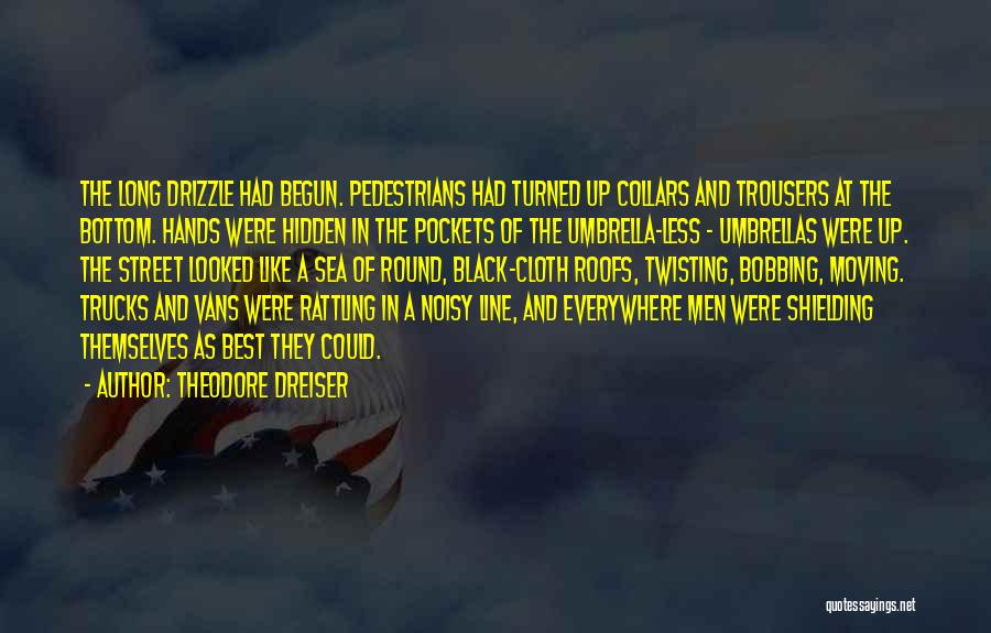 The Bottom Of The Sea Quotes By Theodore Dreiser