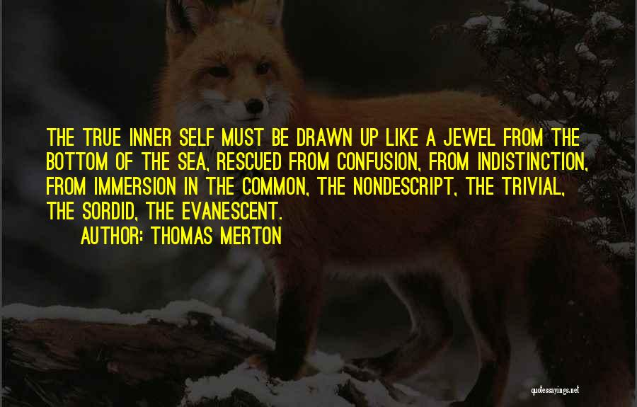 The Bottom Of The Sea Quotes By Thomas Merton