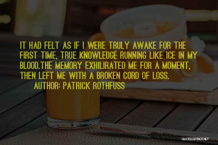 The Broken Cord Quotes By Patrick Rothfuss