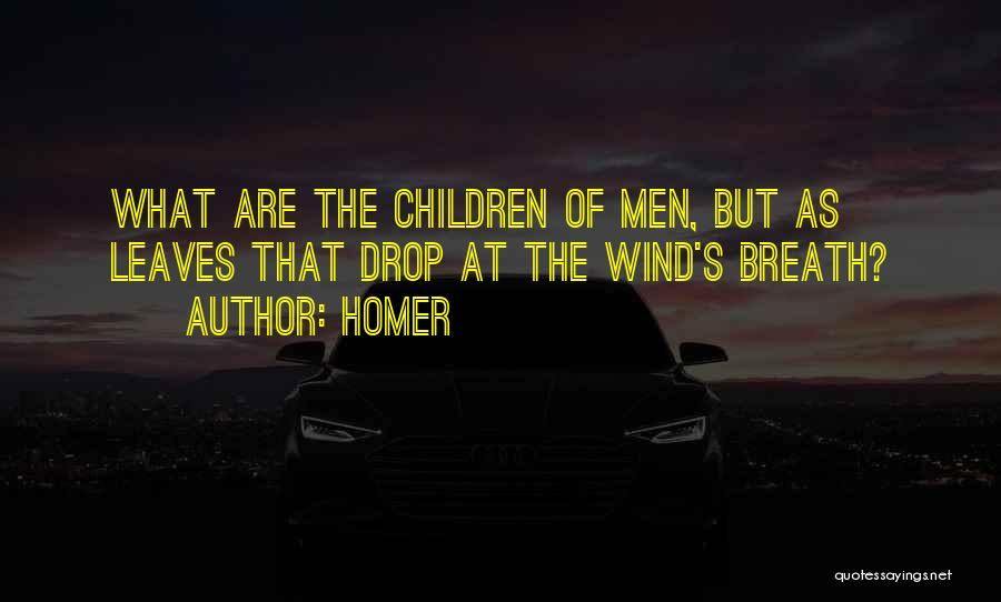 The Children's Homer Quotes By Homer
