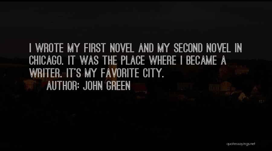 The City Chicago Quotes By John Green