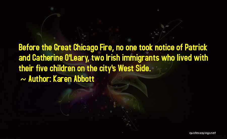 The City Chicago Quotes By Karen Abbott
