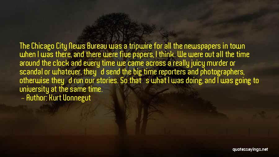 The City Chicago Quotes By Kurt Vonnegut