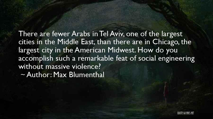 The City Chicago Quotes By Max Blumenthal