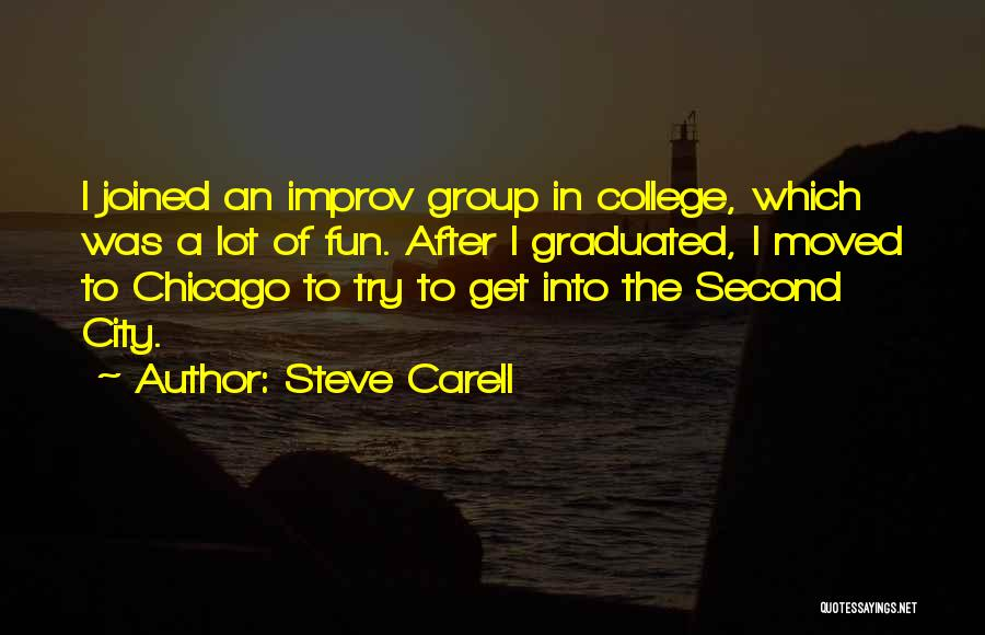 The City Chicago Quotes By Steve Carell