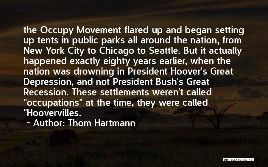 The City Chicago Quotes By Thom Hartmann