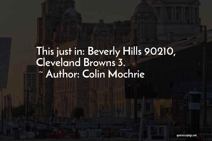 The Cleveland Browns Quotes By Colin Mochrie