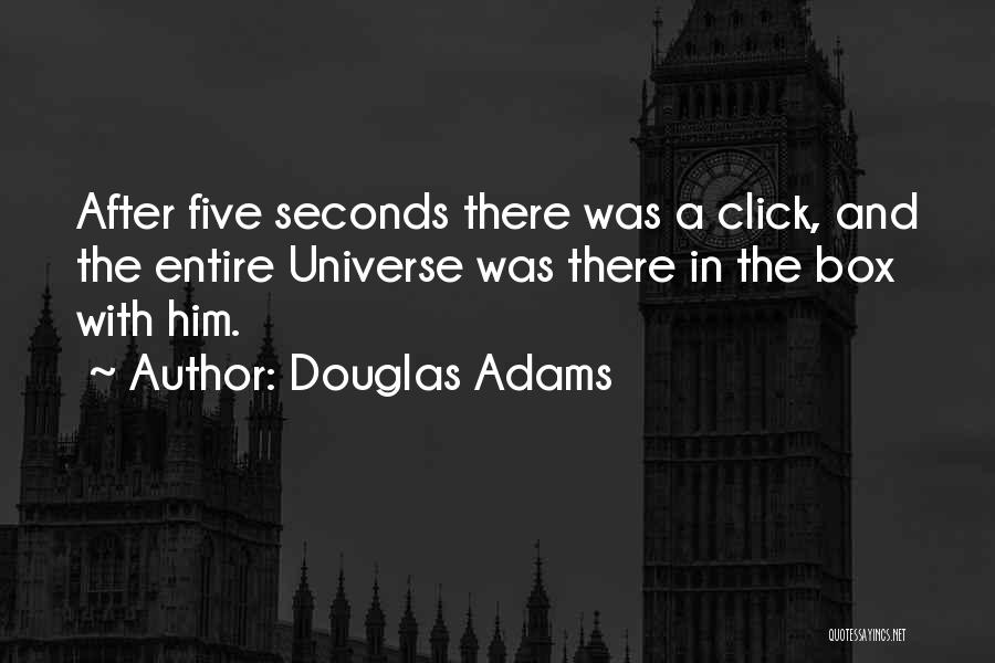 The Click Five Quotes By Douglas Adams