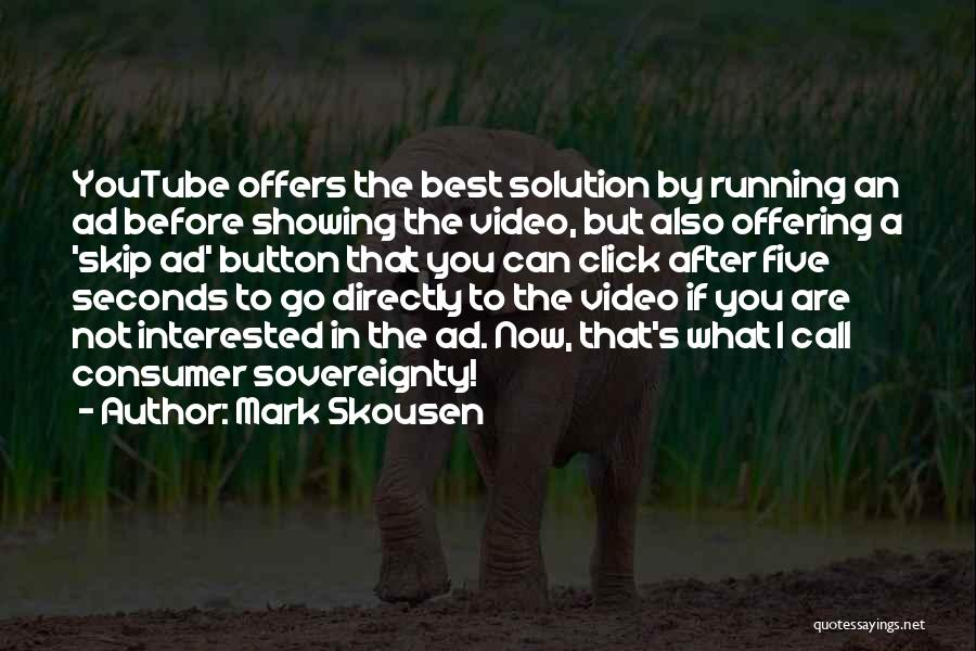 The Click Five Quotes By Mark Skousen