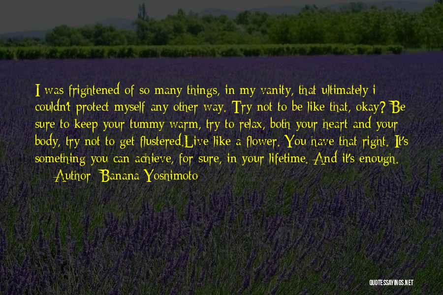 The Complexity Of The Human Body Quotes By Banana Yoshimoto