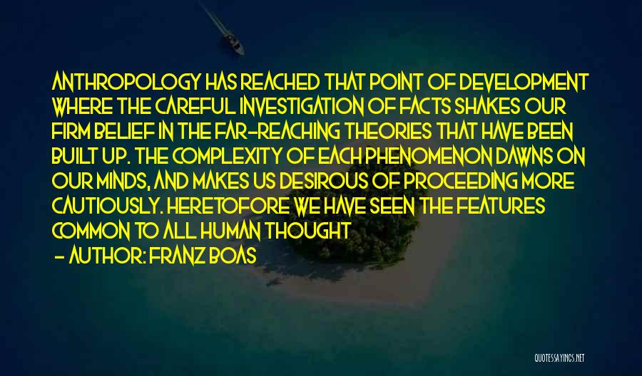 The Complexity Of The Human Mind Quotes By Franz Boas