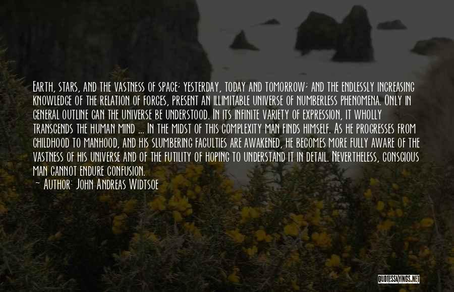 The Complexity Of The Human Mind Quotes By John Andreas Widtsoe