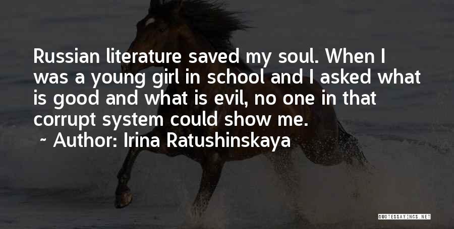 The Corrupt School System Quotes By Irina Ratushinskaya