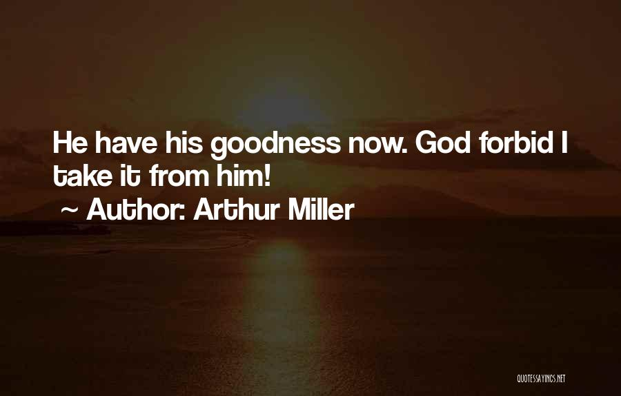 The Crucible By Arthur Miller Quotes By Arthur Miller