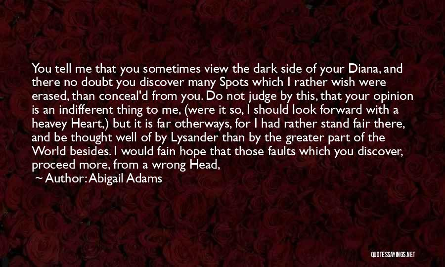 The Dark Side Of Love Quotes By Abigail Adams
