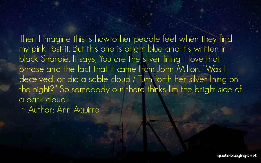 The Dark Side Of Love Quotes By Ann Aguirre