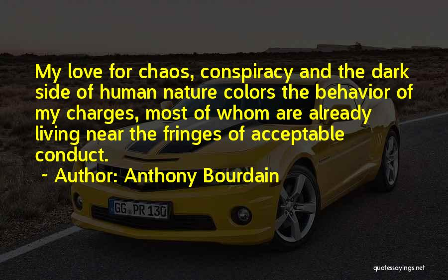 The Dark Side Of Love Quotes By Anthony Bourdain