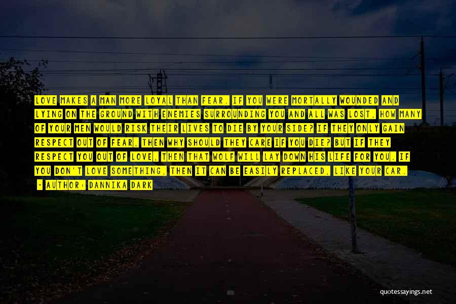 The Dark Side Of Love Quotes By Dannika Dark