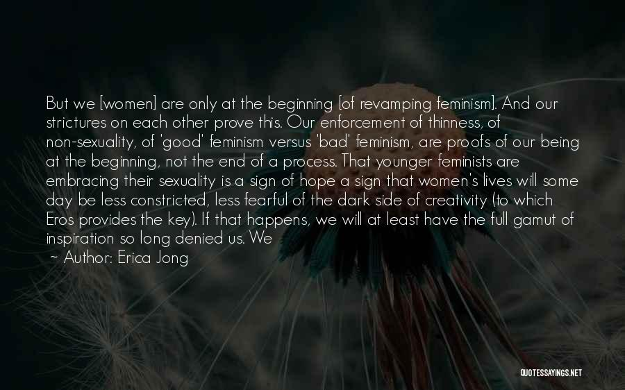 The Dark Side Of Love Quotes By Erica Jong