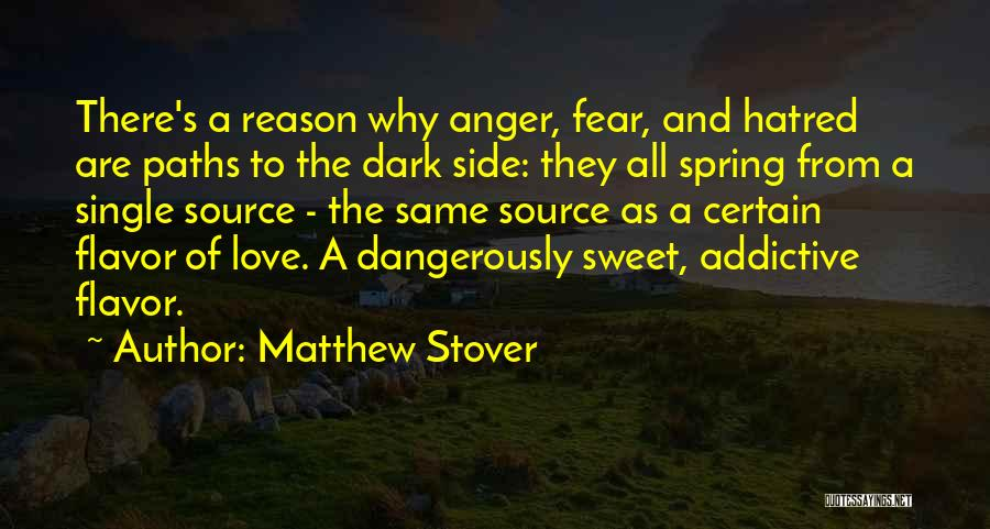 The Dark Side Of Love Quotes By Matthew Stover