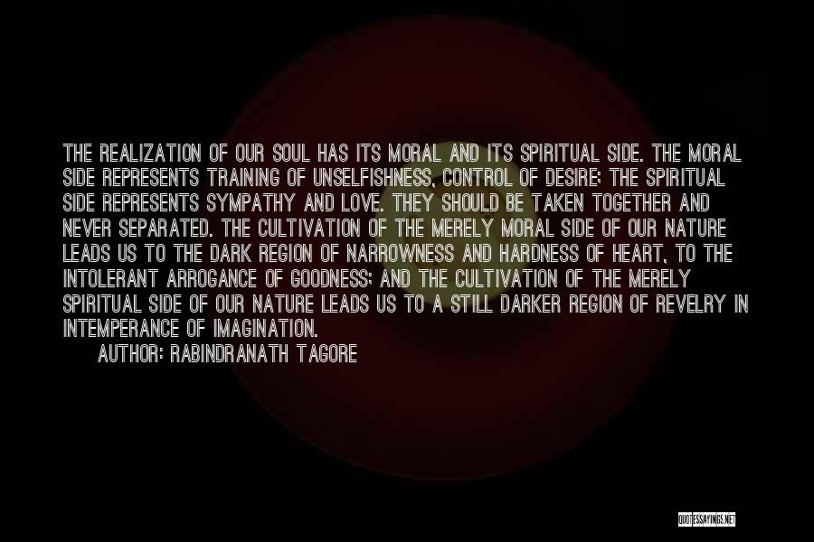 The Dark Side Of Love Quotes By Rabindranath Tagore