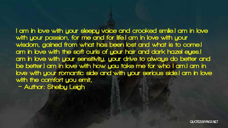 The Dark Side Of Love Quotes By Shelby Leigh