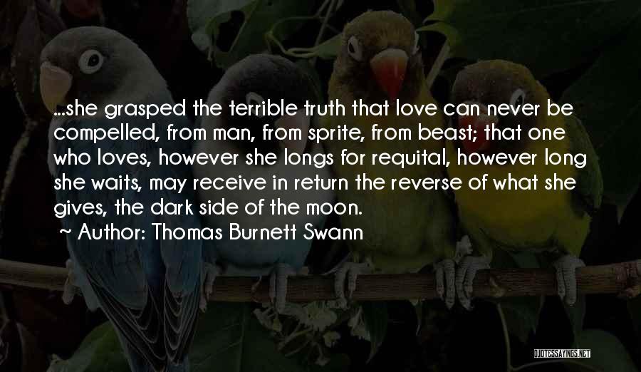 The Dark Side Of Love Quotes By Thomas Burnett Swann