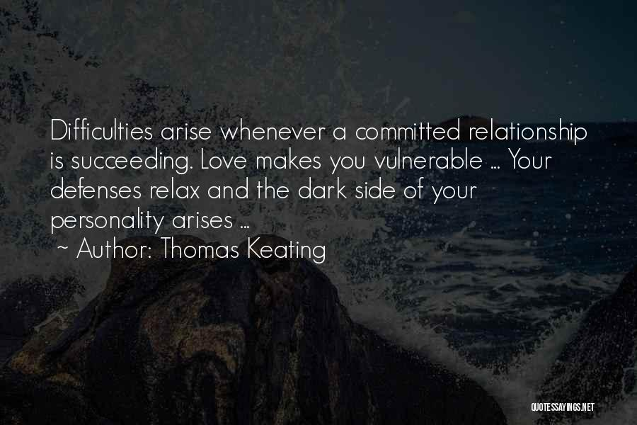 The Dark Side Of Love Quotes By Thomas Keating