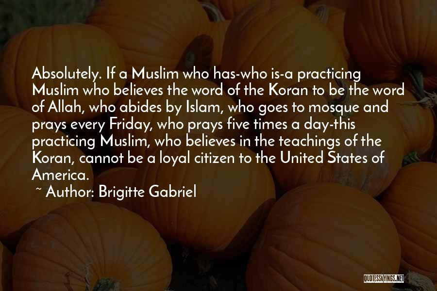 The Day Friday Quotes By Brigitte Gabriel