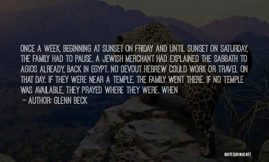 The Day Friday Quotes By Glenn Beck