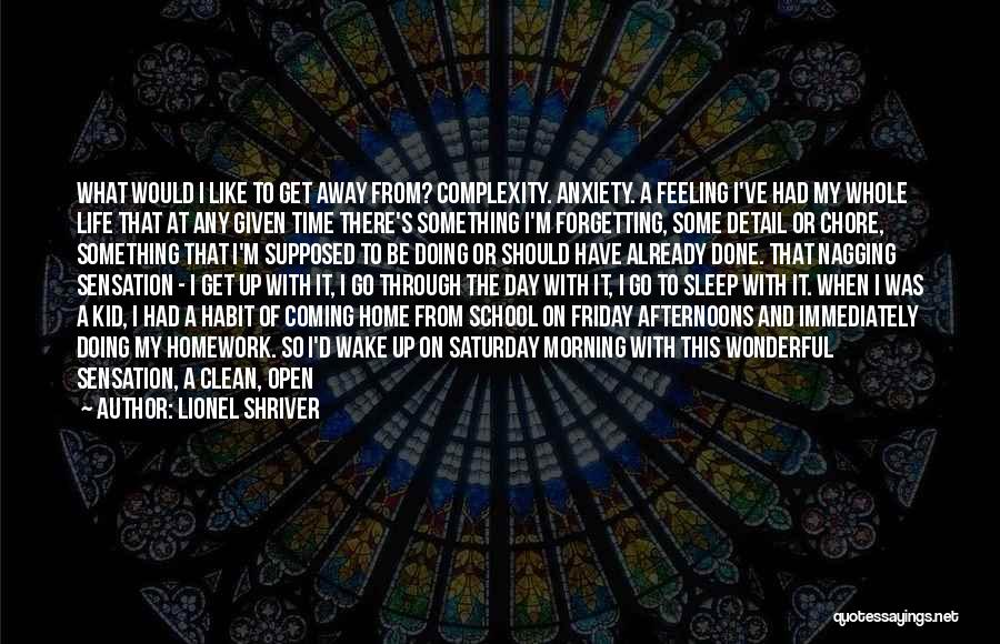 The Day Friday Quotes By Lionel Shriver