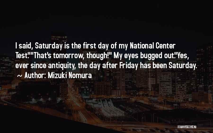 The Day Friday Quotes By Mizuki Nomura