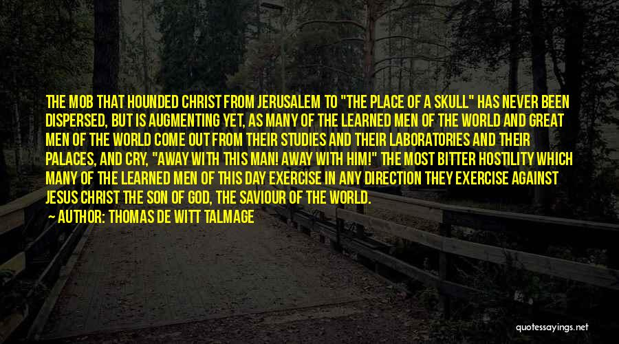 The Day Friday Quotes By Thomas De Witt Talmage