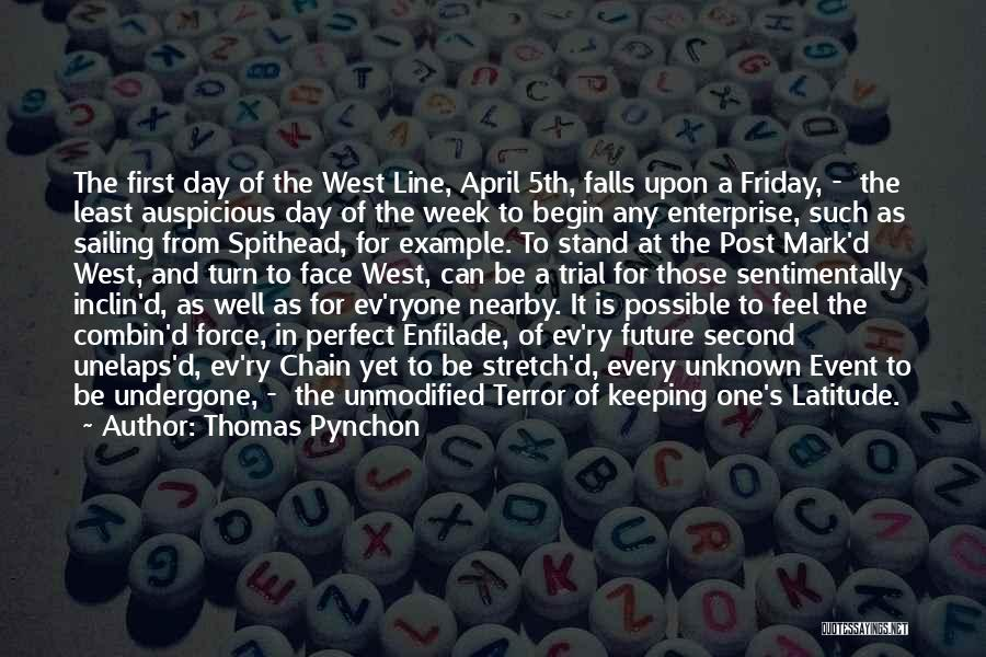 The Day Friday Quotes By Thomas Pynchon
