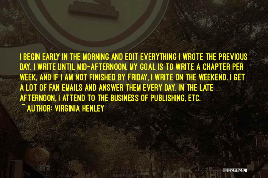 The Day Friday Quotes By Virginia Henley