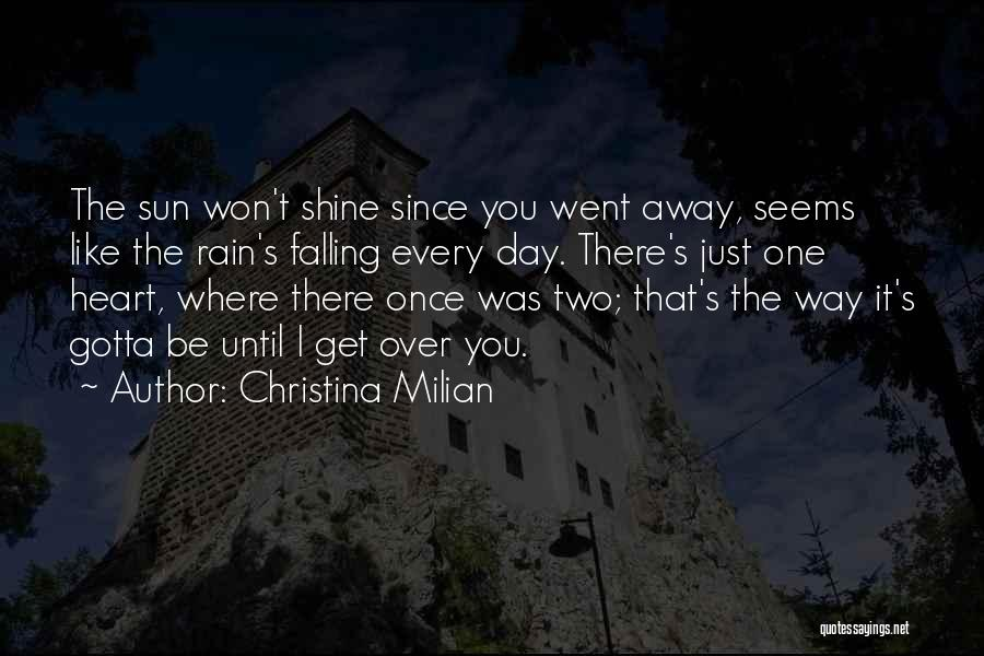 The Day You Went Away Quotes By Christina Milian