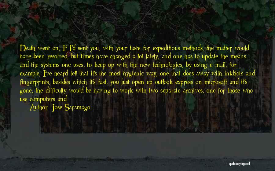 The Day You Went Away Quotes By Jose Saramago