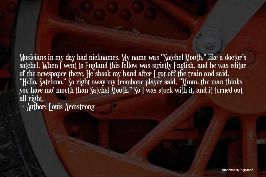 The Day You Went Away Quotes By Louis Armstrong