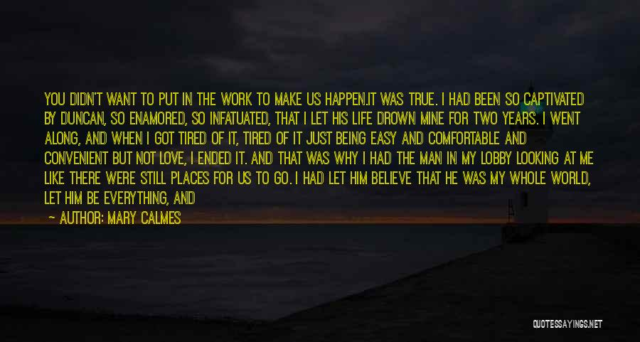 The Day You Went Away Quotes By Mary Calmes