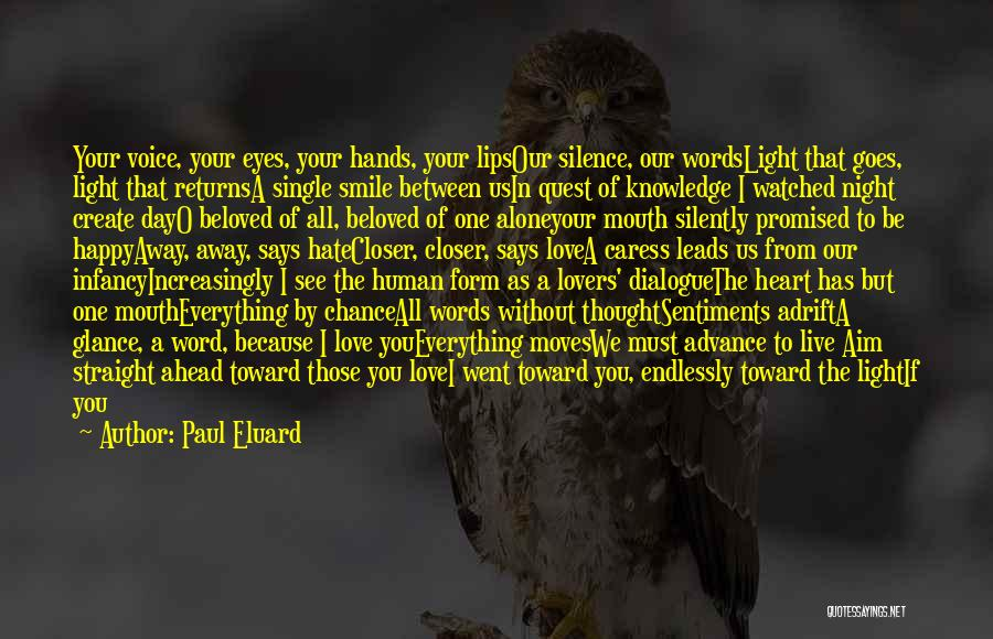 The Day You Went Away Quotes By Paul Eluard