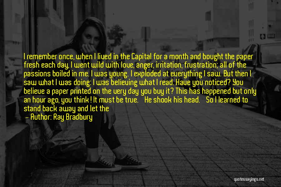 The Day You Went Away Quotes By Ray Bradbury