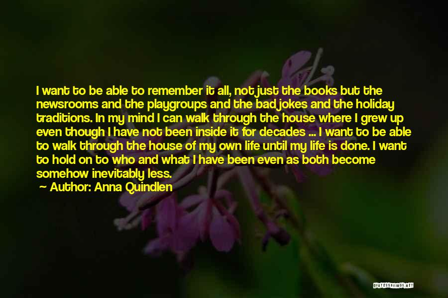 The Decades Of Life Quotes By Anna Quindlen
