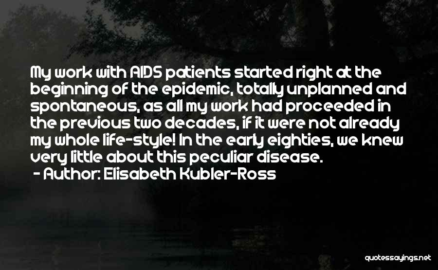 The Decades Of Life Quotes By Elisabeth Kubler-Ross
