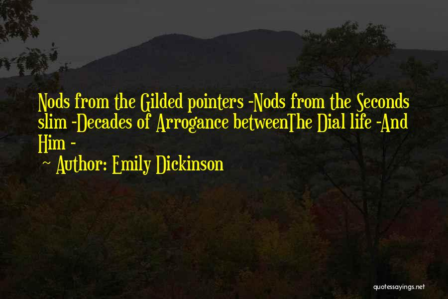 The Decades Of Life Quotes By Emily Dickinson