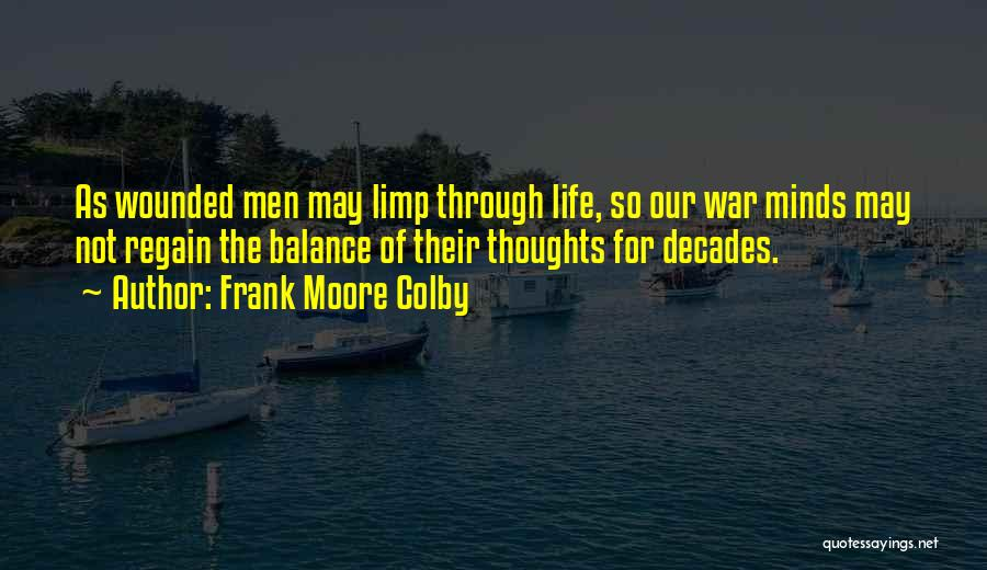 The Decades Of Life Quotes By Frank Moore Colby