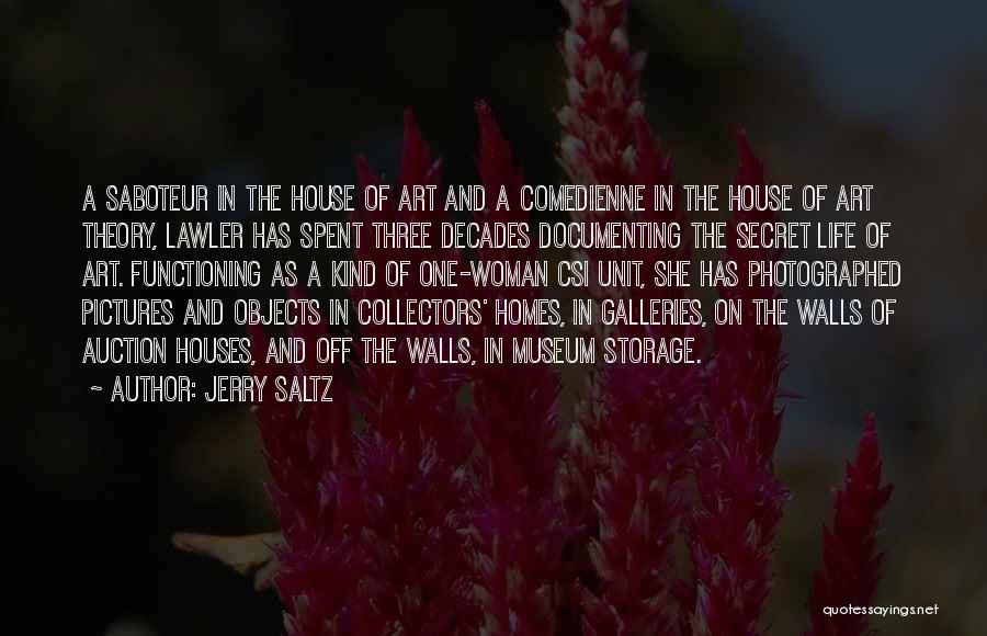 The Decades Of Life Quotes By Jerry Saltz